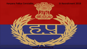 Haryana Police Constable and SI Recruitment 2018