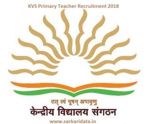 KVS Primary Teacher Recruitment 2018