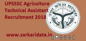 UPSSSC Agriculture Technical Assistant Recruitment 2018