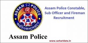Assam Police Constable Recruitment