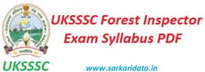 UKSSSC Forest Inspector Syllabus 2020